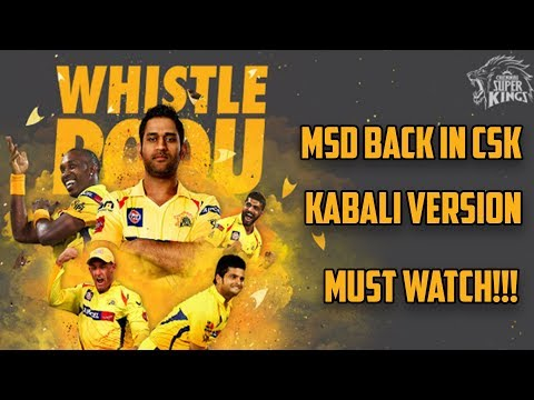 MS Dhoni back to CSK 2018!! KABALI...