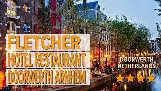 Fletcher Hotel Restaurant Doorwerth Arnhem hotel review | Hotels in Doorwerth | Netherlands Hotels