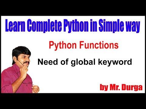 python-functions-||-need-of-global-keyword-||-by-durga-sir