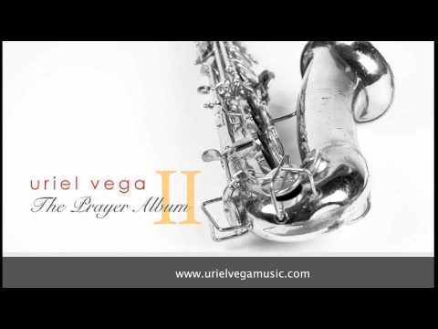 GIVE THANKS - Instrumental - Uriel Vega - CALMING MUSIC FOR PRAYER, HEALING, SOAKING