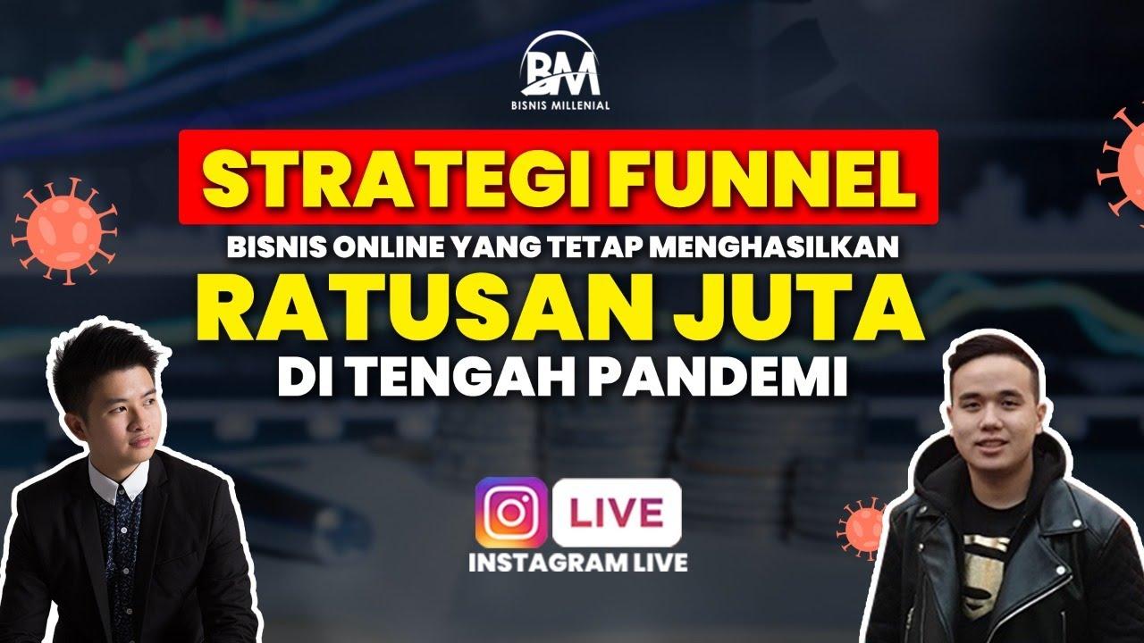 Funnel Bisnis Online Menghasilkan Ratusan Juta Di Tengah ...