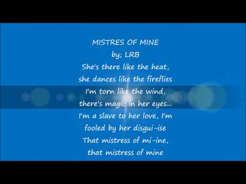 LRB,  MISTRESS  OF MINE~ ( karaoke)  mx7