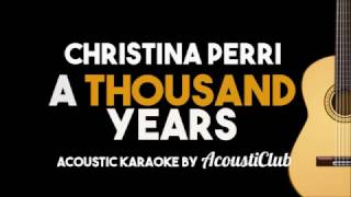 Gambar cover Christina Perri -A Thousand Years (Acoustic Guitar Karaoke Version)