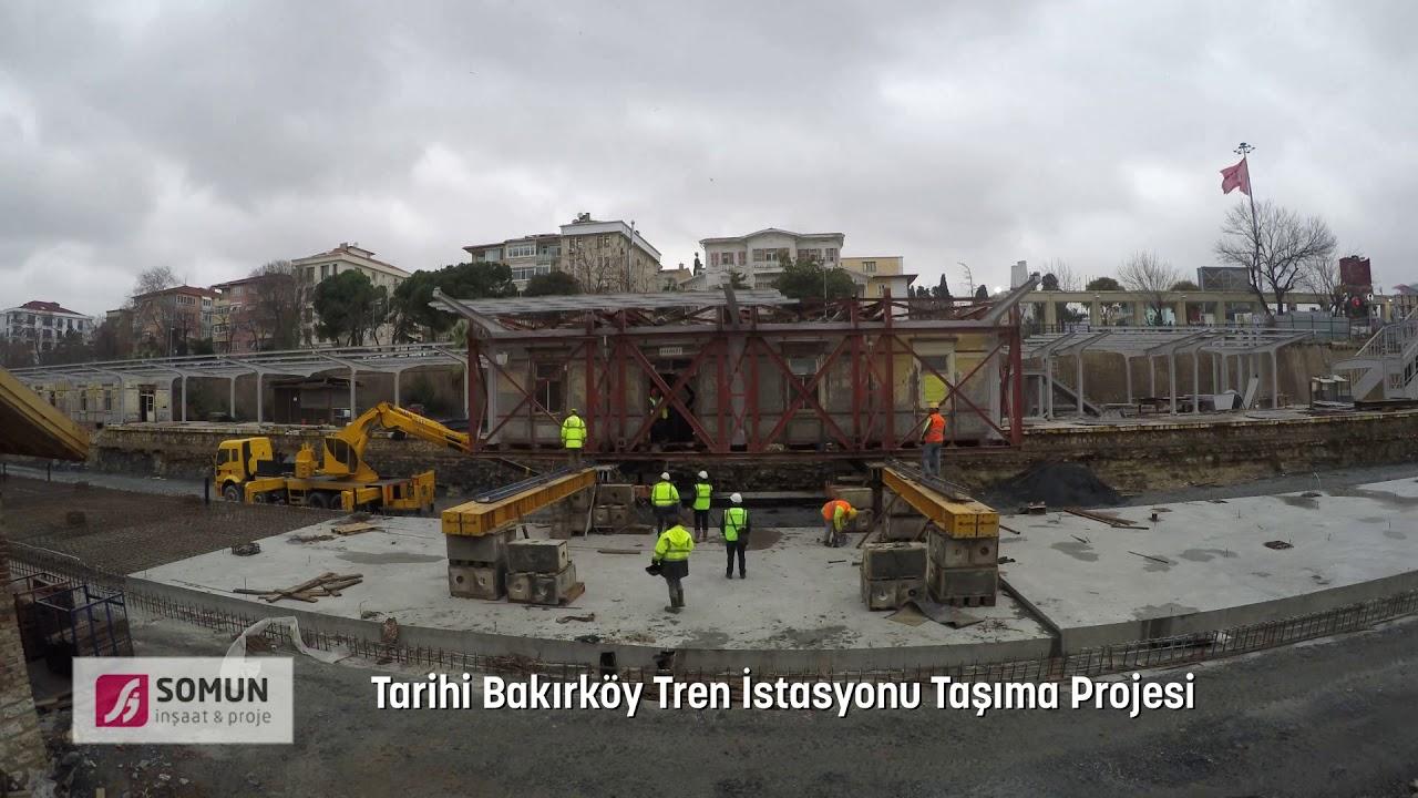 Tarihi Bakırköy Tren Istasyonu Taşıma Projesi Youtube