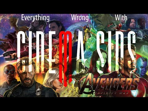 Everything Wrong With Avengers: Infinity War | Because CinemaSins Took Too Long