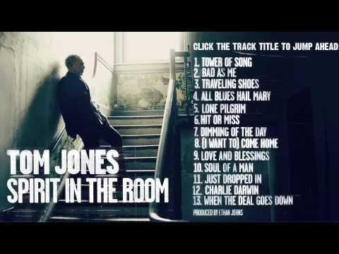 Tom Jones  Spirit In The Room Full Album Stream