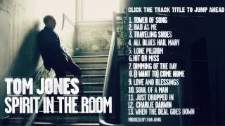 Tom Jones 39 Spirit In The Room 39 Full