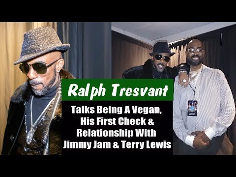 Ralph Tresvant Speaks On Being A Vegan, Working With Jimmy Jam & Terry Lewis, His Radio Show & More