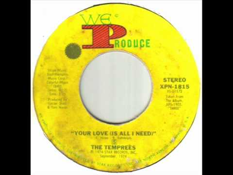 The Temprees - Your Love (Is All I Need).wmv