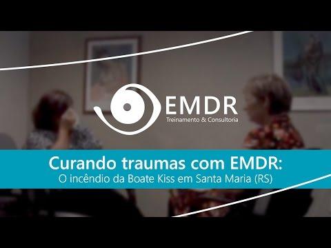 Curando traumas com EMDR: o incêndio da Boate Kiss em Santa Maria (RS)