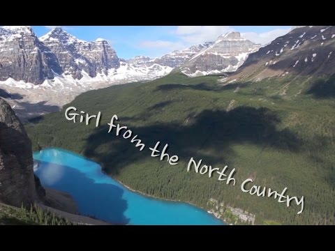 Girl From the North Country - Lyric Video - (Bob Dylan cover) with lyrics Nobel Prize