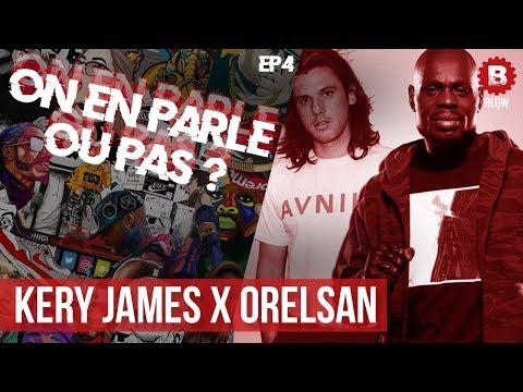 Kery James X Orelsan - À Qui La Faute? I On En Parle Ou Pas ? Ep4 I BLOW Entertainment