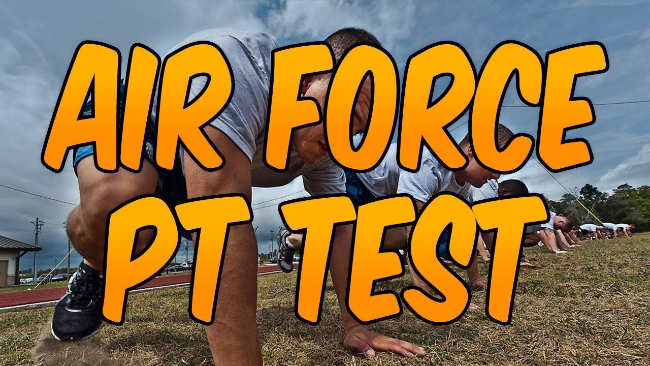 Air Force PT Test! / United States Air Force