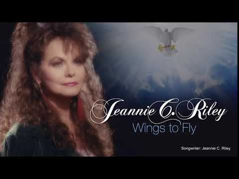 JEANNIE C. RILEY - Wings To Fly