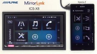 alpine ICS X8 and MirrorLink with Sony Xperia Z