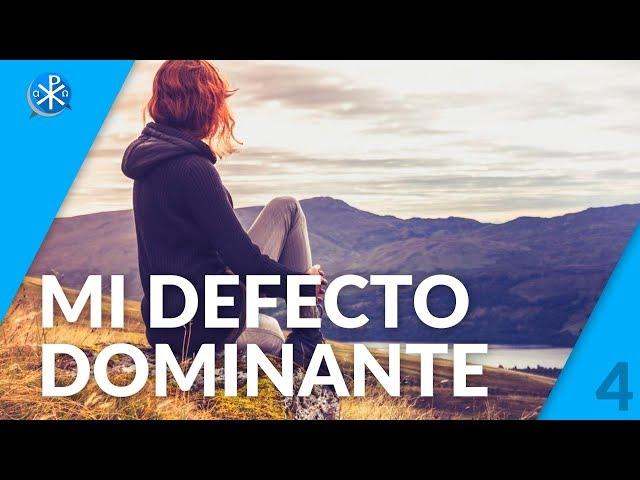 Mi Defecto Dominante   Perseverancia - P. Gustavo Lombardo