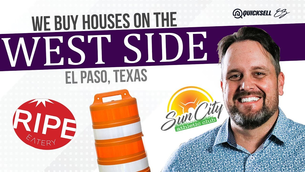 We Buy Houses in West El Paso - West Side