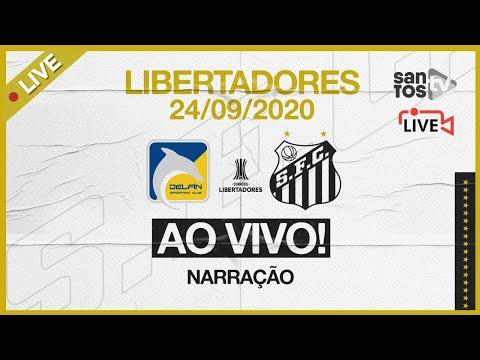 🔴 AO VIVO: DELFIN 1 x 2 SANTOS |  CONMEBOL LIBERTADORES (24/09/20)