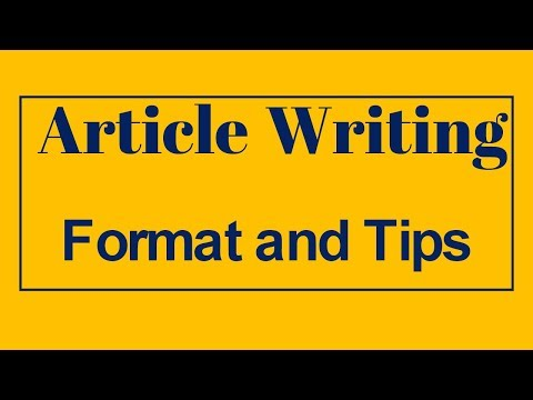 Article Writing, Format and Tips (Explained In Hindi)