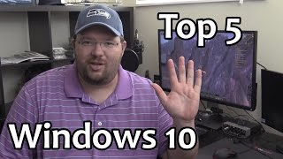 Top 5 Reasons to Upgrade to Windows 10