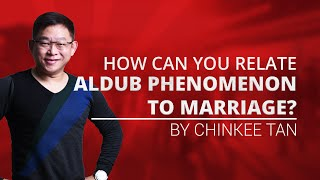 How Can You Relate AlDub Phenomenon to Marriage?
