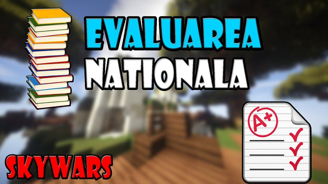 Experienta mea cu Evaluarea Nationala+Sfaturi |SkyWars