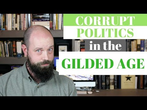 Corrupt Politics in the Gilded Age [Ulysses S. Grant and the Compromise of 1877]