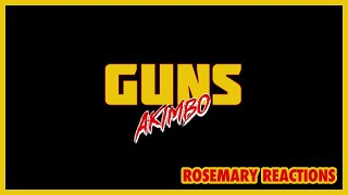 Guns Akimbo Trailer | Rosemary Reactions