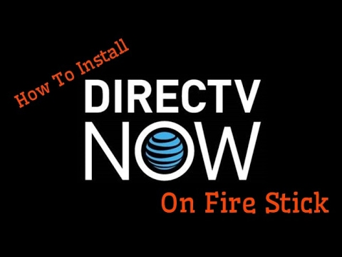 How To Install Directv Now On Amazon Fire Stick?