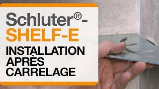 Comment installer l'étagère Schluter®-SHELF-E après l'installation de carrelage