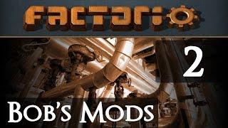 Let's Play Bob's Mods Factorio - Episode 2