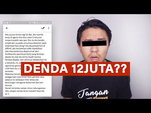 VIRAL! Desainer Agency Ini Didenda 12JUTA Karena Download FONT Sembarang!