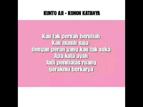 Kunto Aji - Konon Katanya (Official Lirik)
