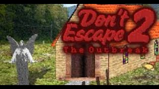 Don't Escape 2: The Outbreak [Best Ending] [No Commentary]