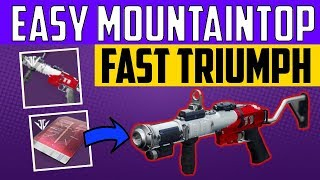 Destiny 2 - EASY MOUNTAINTOP + RANDYS THROWING KNIFE! FASTEST TRIUMPHS