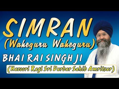 Bhai Rai Singh Ji - Simran - Asa Di War