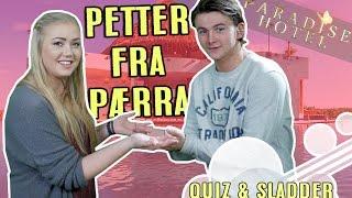 Paradise Hotel-Quiz og sladder med Petter Sjurseth