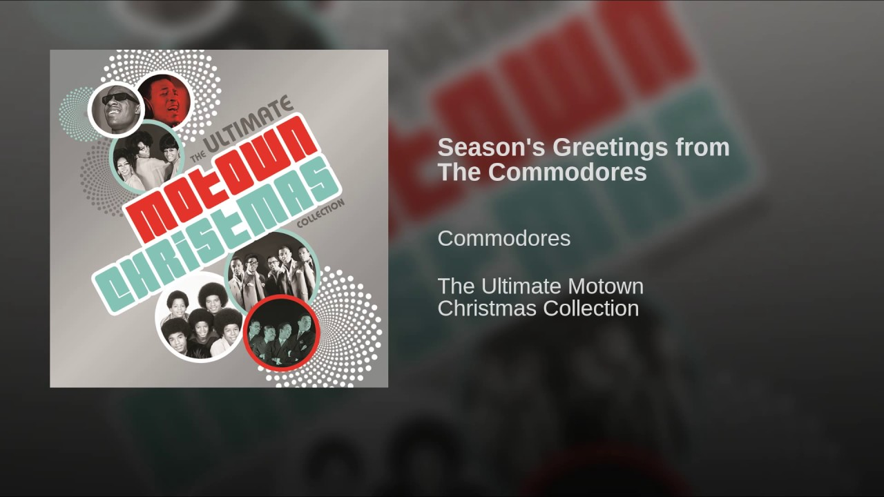 Commodores Ultimate Collection: Season's Greetings From The Commodores