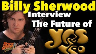 Interview: Will Yes Go on? We asked Billy Sherwood