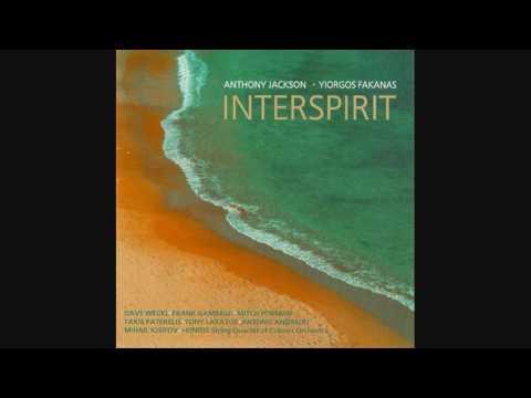 Anthony Jackson & Yiorgos Fakanas - Interspirit (full album)