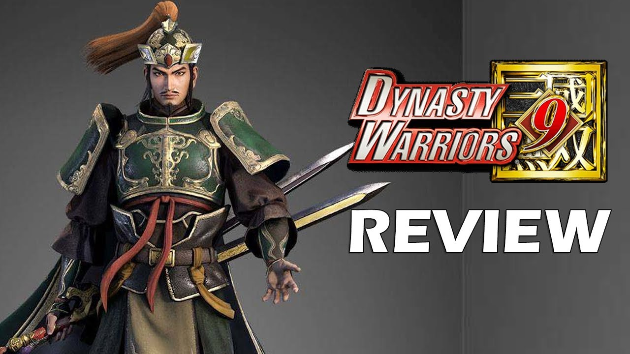 Dynasty Warriors 9 Review – The Final Verdict