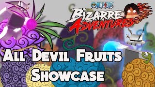 All Devil Fruits SHOWCASE! | MOVES | MAX DF | ONE PIECE BIZARRE ADVENTURES - Roblox