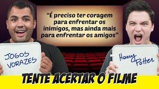 Desafio: TENTE ACERTAR O FILME - Frases famosas!