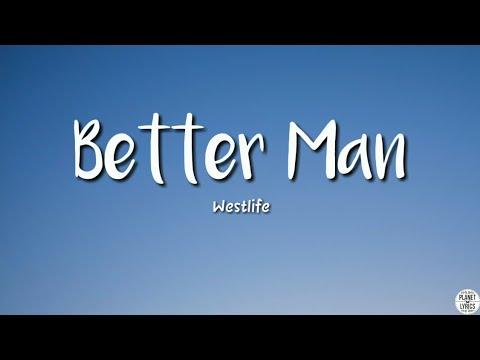 Better Man - Westlife | Lyrics Video