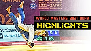 World Judo Masters Doha 2021 Highlights (柔道 2021)