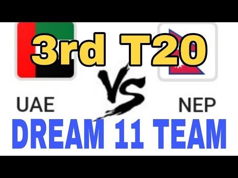 UAE vs NEP 3rd T20  Dream 11 team  Playing 11  Team News