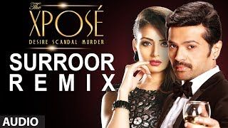 """The xpose jukebox - http://youtu.be/9xswxfac3is listen to this remix version of song """"surroor"""" in voice himesh reshammiya, yo honey singh and s..."""