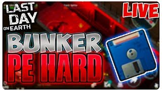 BUNKER PE HARD MODE  Last Day on Earth  LIVE67