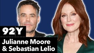 Gloria Bell: Conversation with Julianne Moore and Sebastián Lelio