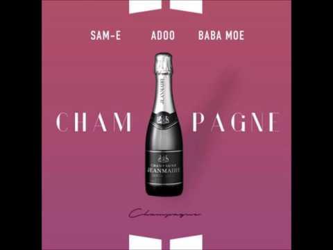 Adoo x Baba Moe x Sam-E - Champagne